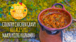 country chicken gravy village style naatu kozhi kuzhambu youtube