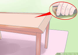 Table Top Desk How To Tile A Table Top With Pictures Wikihow
