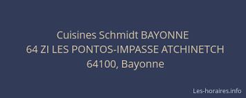 cuisine schmidt bayonne cuisines schmidt bayonne bayonne à 64 zi les pontos impasse atchinetch