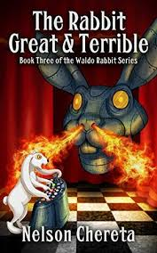 the rabbit book the rabbit great and terrible book three of the waldo rabbit