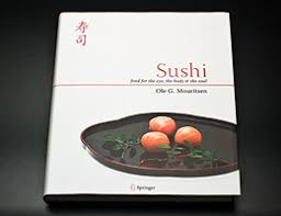 sushi for beginners book sushi food for the eye the the soul by ole mouritsen