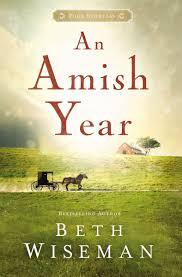 an amish year four amish novellas beth wiseman 9781401689773