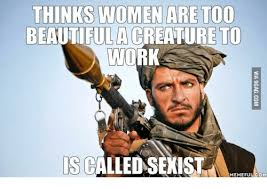 Sexist Memes - 25 best memes about if women dont find you handsome if women