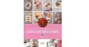 recette de cuisine de chef les livres de cuisine de l atelier des chefs