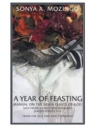 seven feasts of the messiah booktopia a year of feasting manual on the seven feasts of god