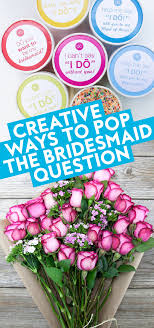 ring pop bridesmaid invite ways to ask your friend to be your bridesmaid creative ideas to
