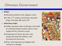 Ottoman Empire Government System Ottoman Empire In Decline Ppt