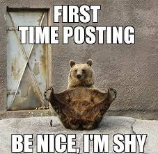 Shy Meme - first time posting be nice i m shy meme collection