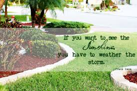 Quotes About Landscape by Weather The Storm Quote On Landscaping Image Pride In Photos