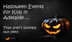 halloween with kids in adelaide 2016 foxpop kids fun things for