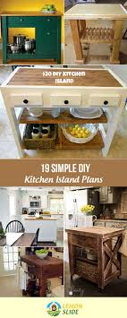 plans for a kitchen island 19 diy kitchen island plans with stylish designs