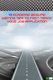 resume writing job 178 best resume writing tips for all occupations images on extensive academic cv curriculum vitae or resume writing tips