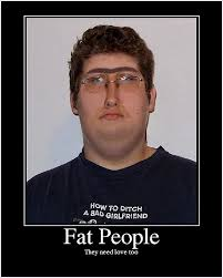 Funny Fat People Meme - funny picture of fat people with captions nice dear