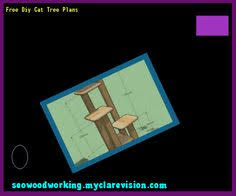 Free Diy Cat Tree Plans by Diy Cat Tree Plans Free 192018 Woodworking Plans And Projects