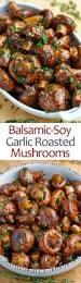 recetas para thanksgiving garlic thyme roasted mushrooms receta comida recetas y cocinas