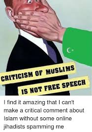 Make Meme Online Free - criticism of muslims is not free speech i find it amazing that i can