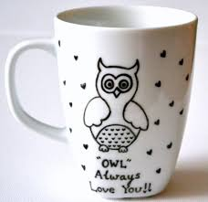 owl mug owl mug owl always you coffee cup 10 oz dishwasher safe