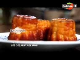 cuisine tv les desserts de benoit emission les desserts de mimi