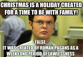 Family Christmas Meme - christmas is a holiday created for a time to be with family false