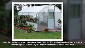 quality green house atlas manufacturing inc youtube