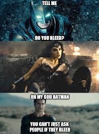 Batman Superman Meme - oh my god karen batman v superman edition tell me you can t just