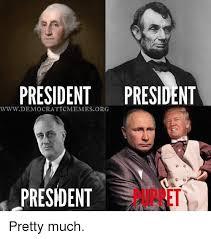 Democrat Memes - president president www democratic memesorg president pretty much