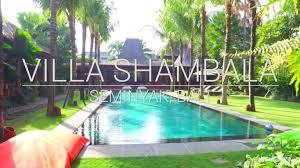 villa shambala seminyak bali youtube