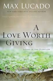 a worth giving by max lucado read