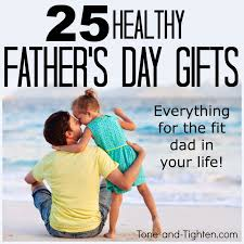 fathers day presents 25 fit s day gifts best s day gifts for the