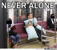 Never Alone Meme - anime corner on twitter never alone anime otaku otakumemes