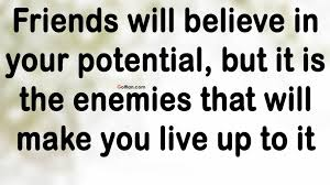 quotes about friends that are like family 65 best enemy quotes and sayings