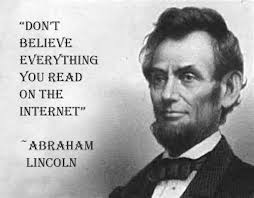 Abraham Lincoln Meme - don t believe everything you read on the internet troll quotes