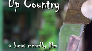 film up country up country a film about a maine fishing trip gone horribly wrong