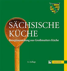 s chsische k che sächsische küche 9783446432482 books