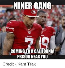 Niners Memes - 25 best memes about niner niner memes