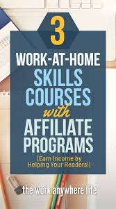 Design Works At Home 3 Work At Home Skills Courses With Affiliate Programs Bloggers Can