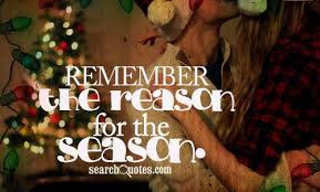 reason for the season quotes quotations sayings 2018