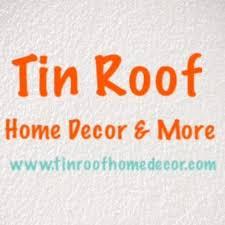 tin home decor tin roof home decor and more home facebook