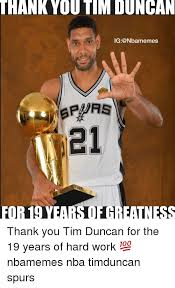 Tim Duncan Meme - thank you tim duncan ig for 19 years of eatness thank you tim