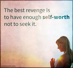 Seeking Not The Best Is To Enough Self Worth Not To Seek It