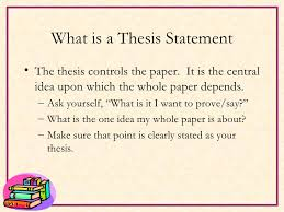 what is the thesis thesis statements final