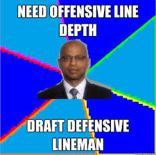 Reese Meme - need offensive line depth draft defensive lineman jerry reese