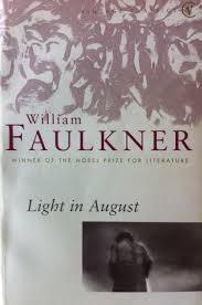 faulkner light in august william faulkner light in august worth reading pinterest