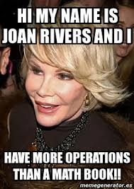 Hi My Name Is Meme - joan rivers meme hi my name is joan rivers and i have more