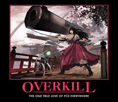 Overkill Meme - yes the cannons are needed rpg memes other stuff pinterest
