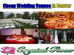 cheap wedding venues in colorado cheap wedding venues in denver