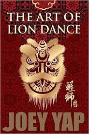 lion dancer book the of lion joey yap 9789671303870 books
