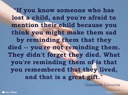 quotes about death of a grandparent quote elizabeth edwards if you know some your tribute