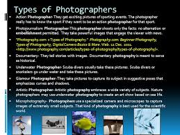 Types Of Photography Photographer By Drew Krablean Ppt
