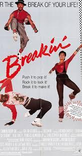 breakin u0027 1984 imdb